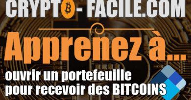 Apprenez à ouvrir un portefeuille pour recevoir des Bitcoins [tuto vidéo]