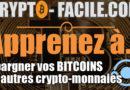 Apprenez à épargnez vos bitcoins et autres crypto-monnaies [tuto video]