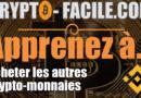 Apprenez à acheter les autres crypto-monnaies [tuto vidéo]